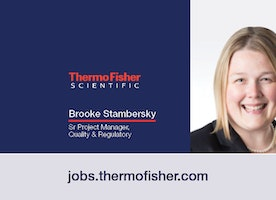 Learn more about Brooke Stambersky – Sr, Project Manager, Quality & Regulatory and the path her career has taken her.