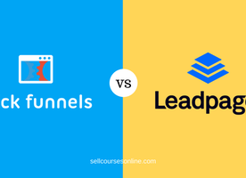 Clickfunnels Vs Leadpages: Make The Right Choice