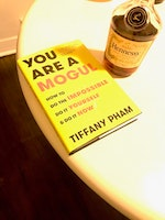 You Are A Mogul By Tiffany Pham: The Book The Ambitious Need To Read