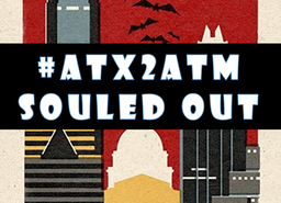 #ATX2ATM: Souled Out