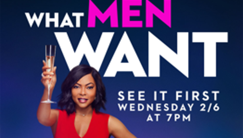 """Paramount Pictures and Exhibition Partners Launch """"Girls' Night Out"""" Advance Screenings to the Comedy What Men Want"""