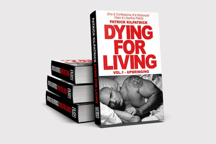 Actor Patrick Kilpatrick Discusses and Signs his New Book Dying for Living: Sins & Confessions of a Hollywood Villain & Libertine Patriot