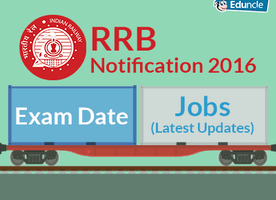 RRB Notification 2016 | Exam Date, Jobs (Latest Updates)