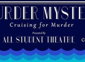 AST Presents: A Murder Mystery