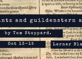 10/13/16 - 10/15/16 Rosencrantz and Guildenstern are Dead
