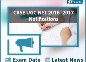 CBSE UGC NET January 2017 Notifications | Exam Date | Latest News
