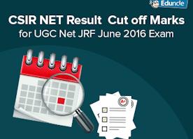CSIR NET Result | Cut off Marks for CSIR UGC NET/JRF June 2016 Exam