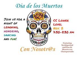 It's Dia de Los Muertos!