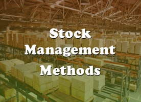 5 Best Methods of Stock Control for Fixing Common Problems