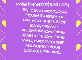 Make the Best of Each Day