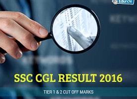 SSC CGL Result 2016 | Tier 1 & 2 Cut Off Marks