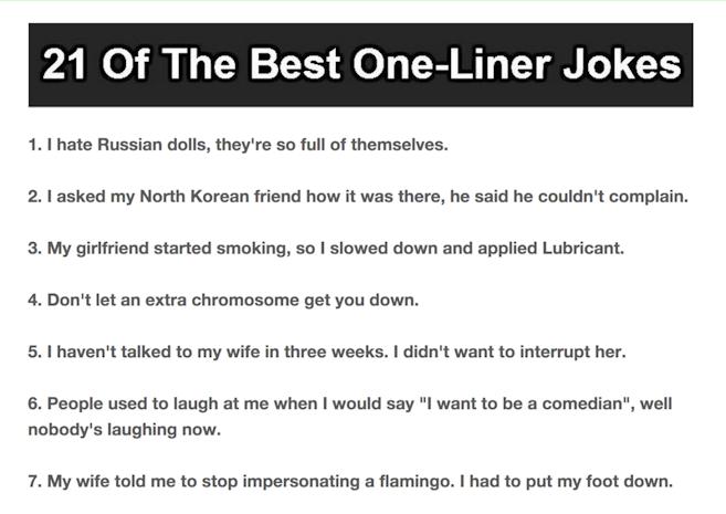 21 Best One-Liner Jokes. #15 Is Just Evil.