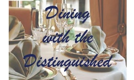Dining with the Distinguished