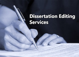 Dissertation Editing Services- Why they are Important?