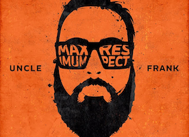 "UK's Uncle Frank Dropping ""Maximum Respect"" Remixes EP December 9th"