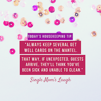 6 MORE Funny Single Mom's Laugh Quotes