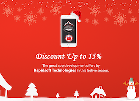 Expect the unexpected: APP DEVELOPMENT at heavy CHRISTMAS and NEW YEAR DISCOUNTS!!! - Rapidsoft Technologies