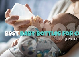 2016 Best Baby Bottles For Colic Just For You