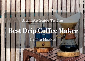 Best Drip Coffee Maker Reviews on the 2016 Market (Compare)