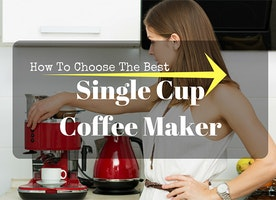 Best Single Cup Coffee Maker Reviews on the 2016 Market