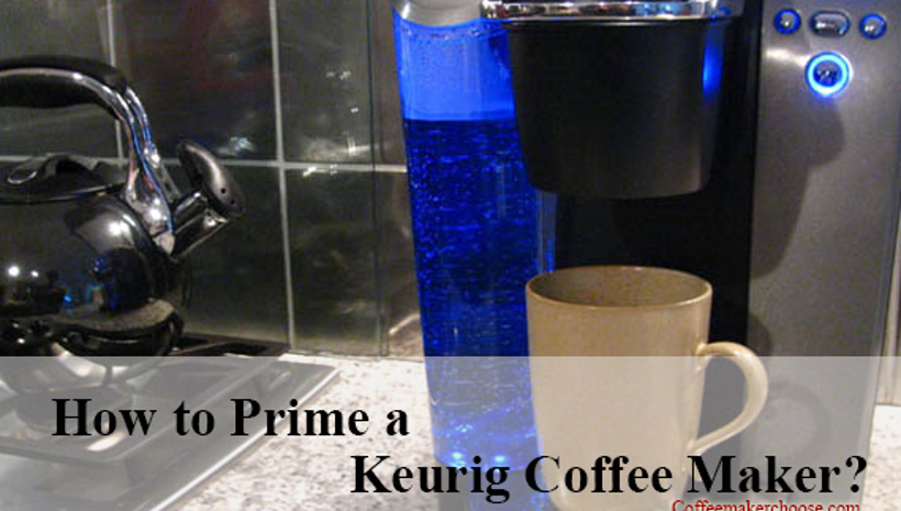 Keurig Coffee Maker Instructions Prime : How to Prime a Keurig Coffee Maker? Coffee Maker Choose - Mogul