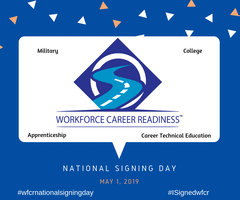"Workforce Career Readiness 2019 ""National Signing Day"""