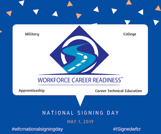 """Workforce Career Readiness 2019 """"National Signing Day"""""""