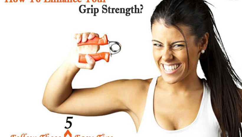 How To Increase Hand Grip Strength: Follow These 5 Easy Tips