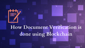 How Document Verification is done using Blockchain