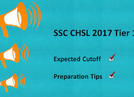 SSC CHSL Tier 1 Expected Cutoff | Preparation Tips 2017
