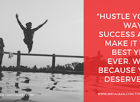Hustle Your Way To Success in 2017