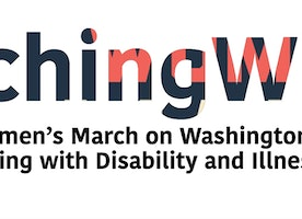 #MarchingWithMe Partners the Women's March on Washington with Individuals Living with Disability and Illness
