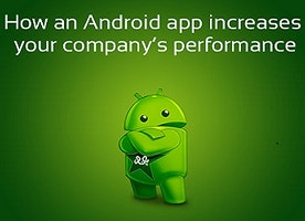How an Android App Will Increase Your Company's Collaboration and Performance?