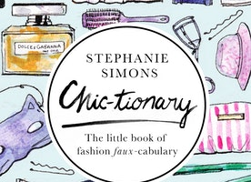 Book Review: Chic-tionary - The little book of fashion faux-cabulary