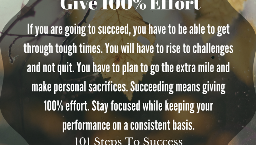 Give 100% Effort