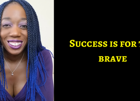 Success Is For The Bold & Brave