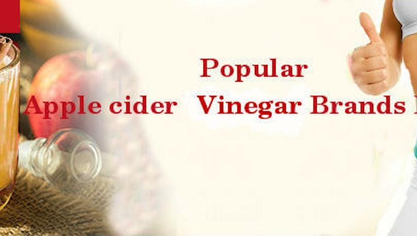 Popular Apple cider Vinegar Brand in India