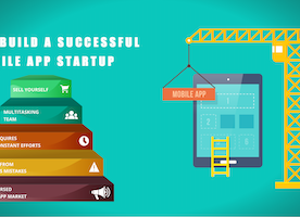 How To Build A Successful Mobile App Startup
