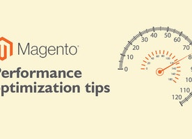 13 Tips To Speed up your Magento Webstore