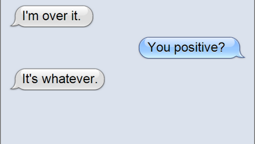 12 texts your girlfriend sends when she s secretly upset with you