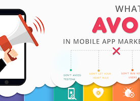 What To Avoid in Mobile App Marketing