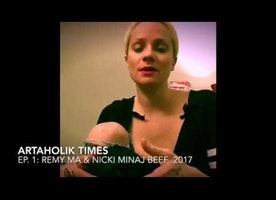 ARTAHOLIK TIMES Episode 1: Remy Ma & Nicki Minaj Beef 2017
