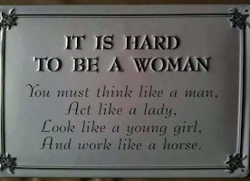 Hard to be a Woman