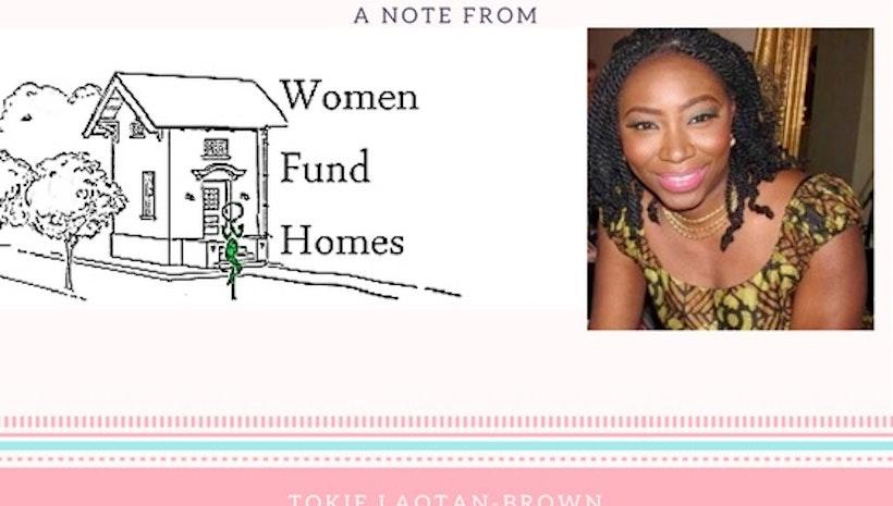 Women Fund Homes