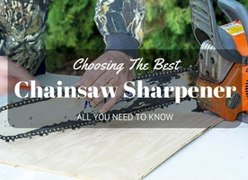 Choosing The Best Chainsaw Sharpener: All You Need To Know - Just Another Food Blog - GoodFoodFun.Com