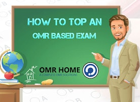 How to top an OMR Based Exam - OMR Home Blog