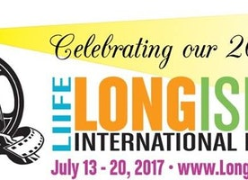 Submissions Open For 20th Annual  Long Island International Film Expo (LIIFE)  Set to Kick Off July 13th-20th, 2017