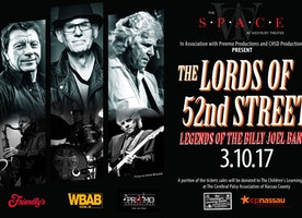 THE LORDS OF 52ND STREET AT THE SPACE AT WESTBURY THEATER FRIDAY, MARCH 10TH
