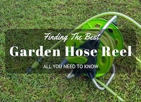 Finding The Best Garden Hose Reel: All You Need To Know