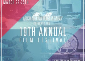 The 19th African American Women In Cinema Film Festival in New York City from March 22-25, 2017